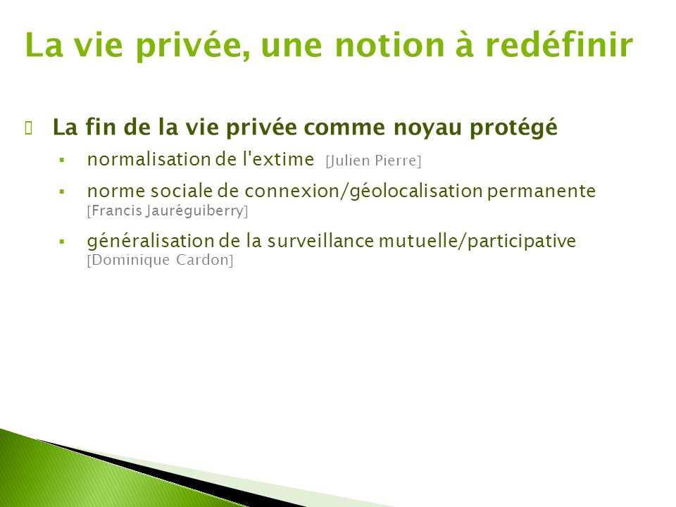 La vie privée, une notion à redéfinir