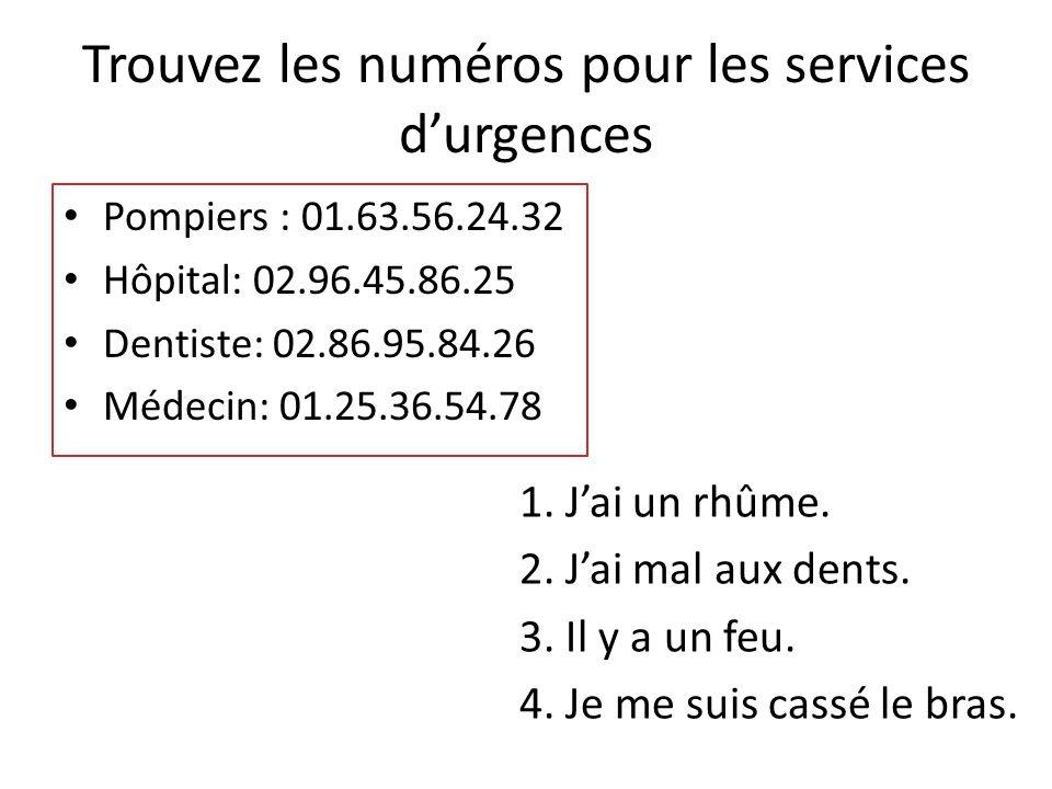 Trouvez les numéros pour les services d'urgences