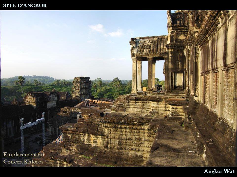 SITE D'ANGKOR Emplacement du Concert Khloros Angkor Wat