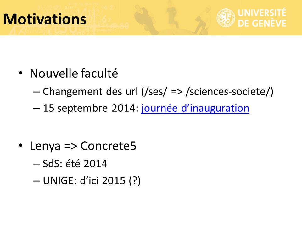 Motivations Nouvelle faculté Lenya => Concrete5