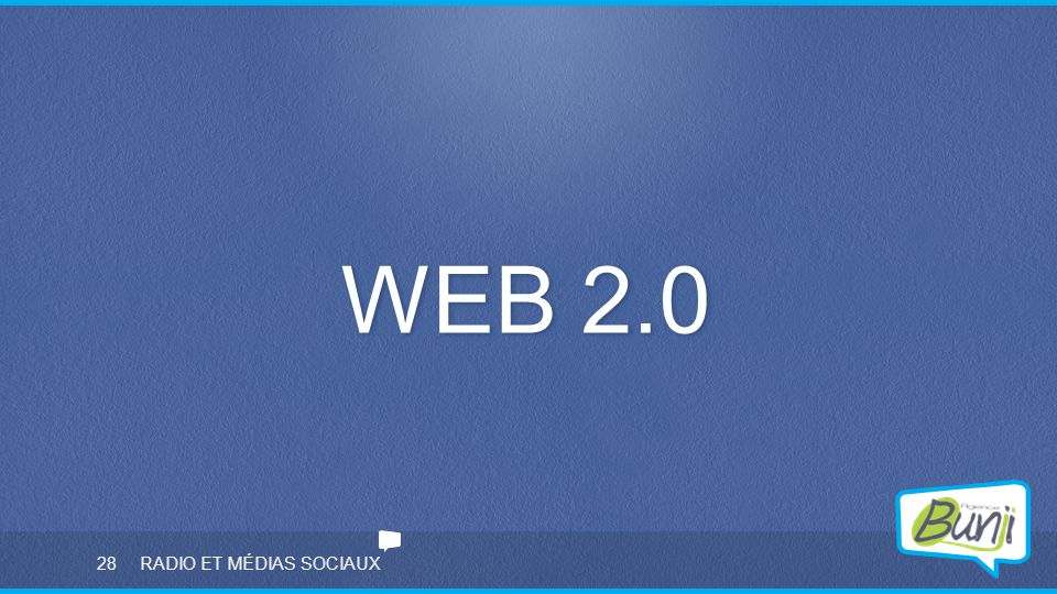 WEB 2.0 RADIO ET MÉDIAS SOCIAUX