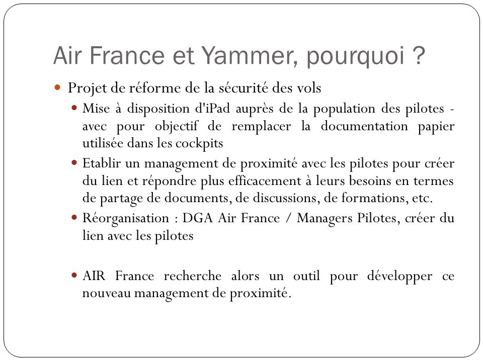 Air France et Yammer, pourquoi