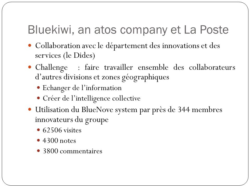 Bluekiwi, an atos company et La Poste