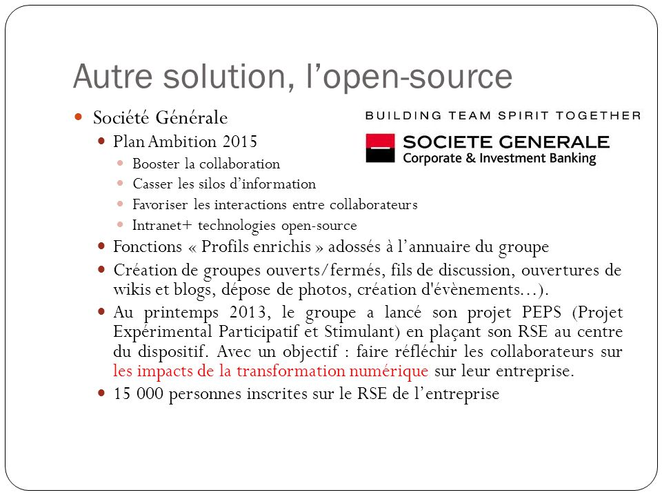 Autre solution, l'open-source
