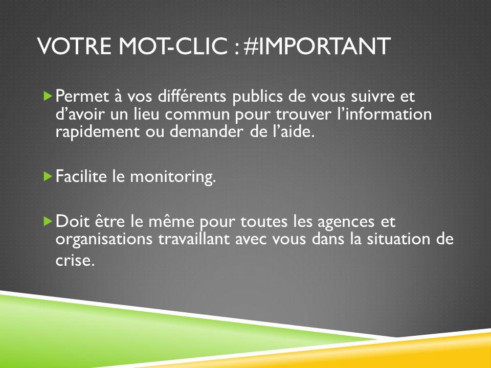 Votre mot-clic : #important