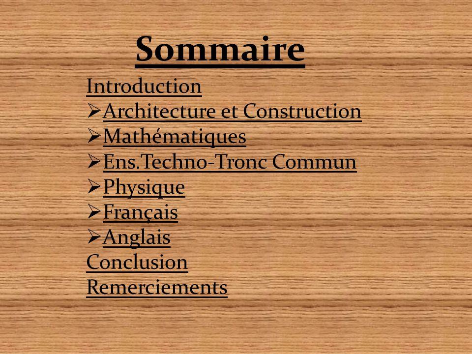 Sommaire Introduction Architecture et Construction Mathématiques