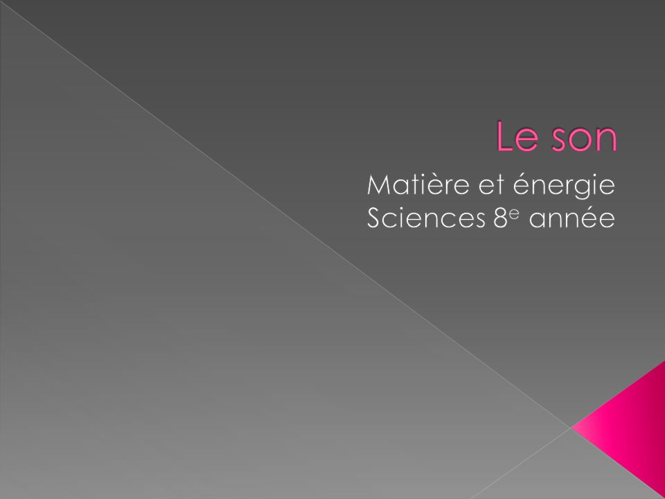 Matière et énergie Sciences 8e année