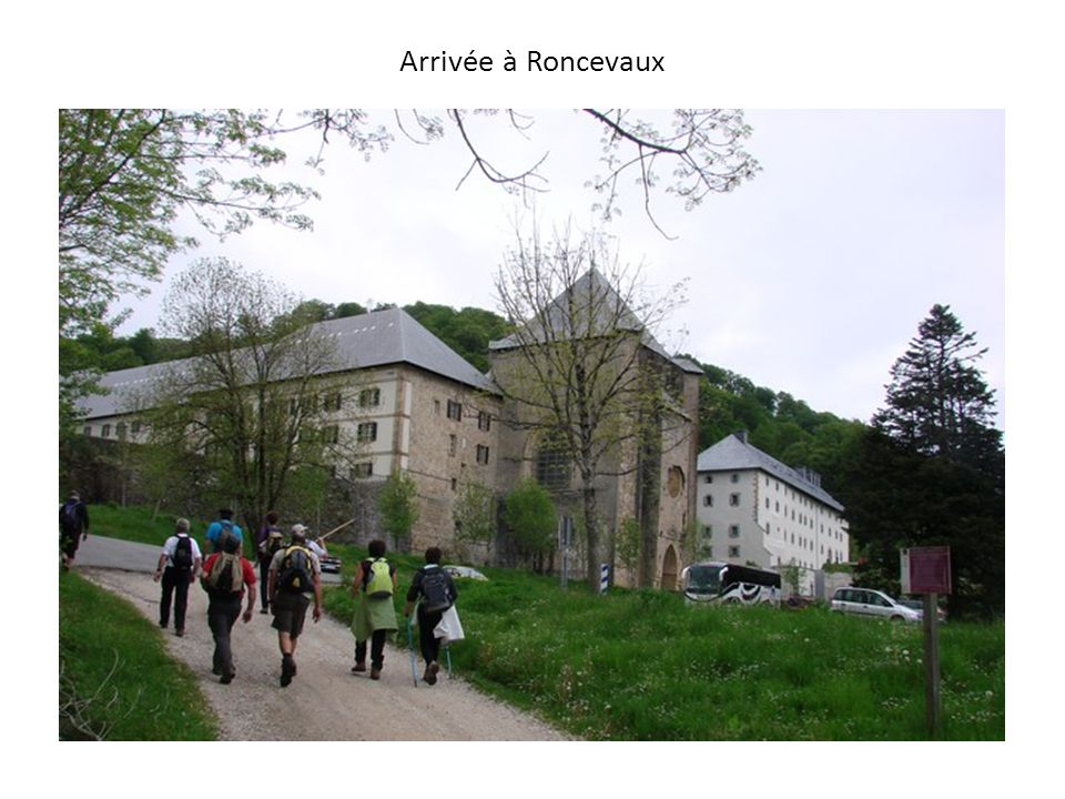 Arrivée à Roncevaux