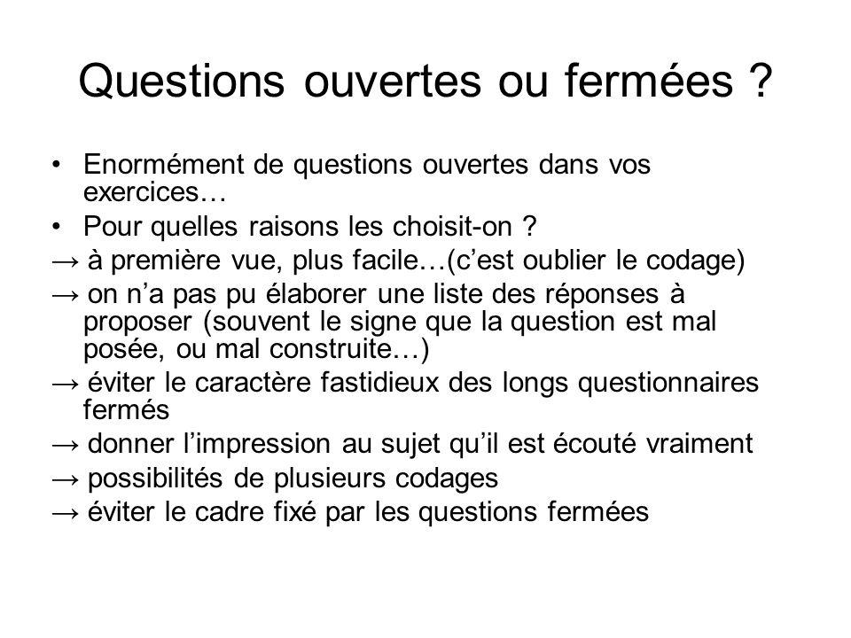 Questions ouvertes ou fermées