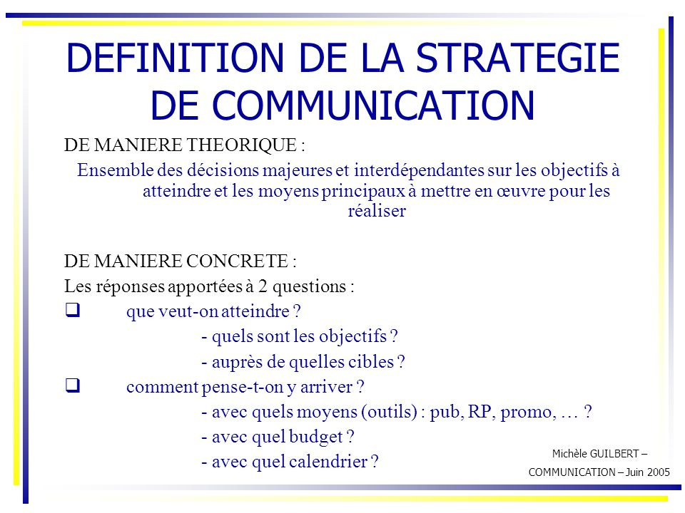 DEFINITION DE LA STRATEGIE DE COMMUNICATION