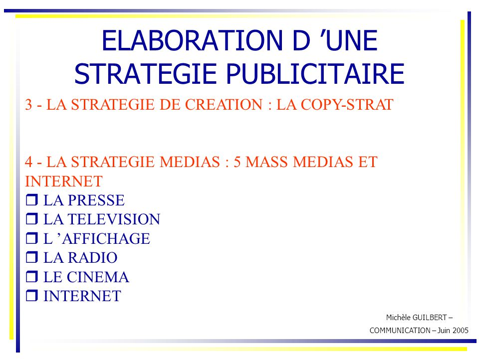 ELABORATION D 'UNE STRATEGIE PUBLICITAIRE