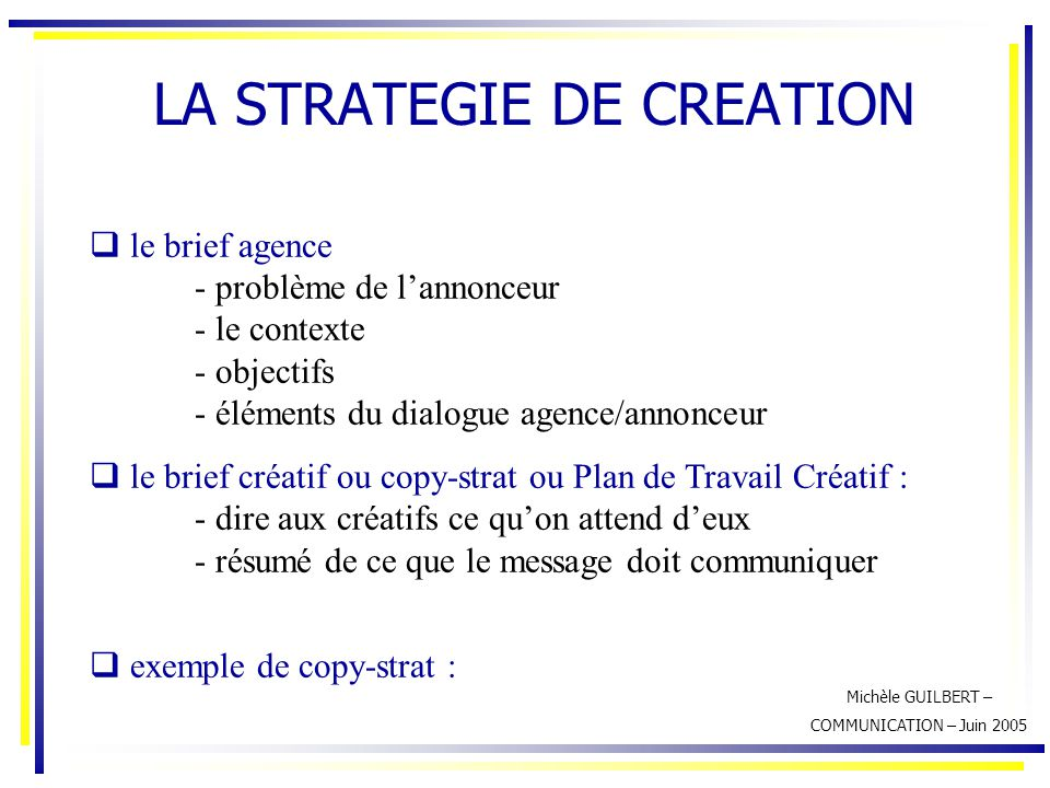 LA STRATEGIE DE CREATION