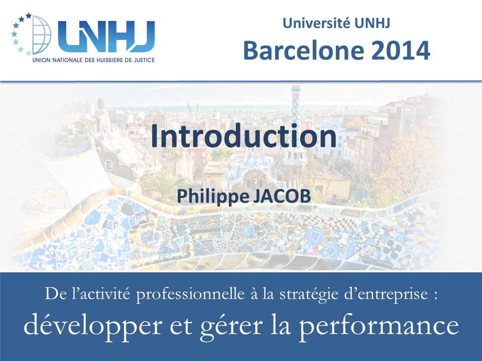 Introduction Philippe JACOB