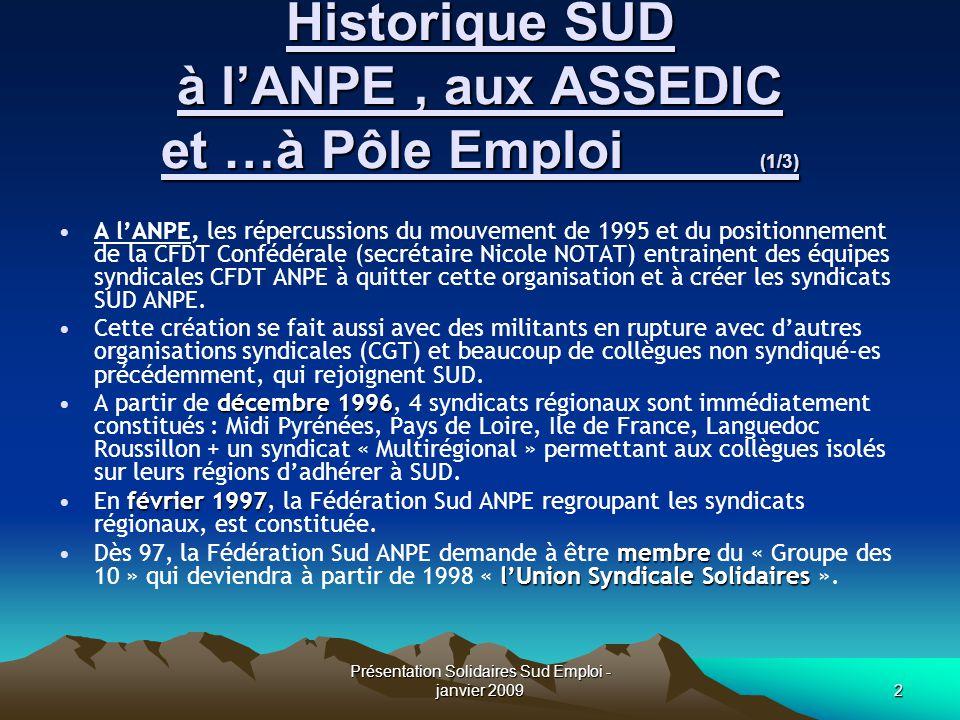 Historique SUD à l'ANPE , aux ASSEDIC et …à Pôle Emploi (1/3)