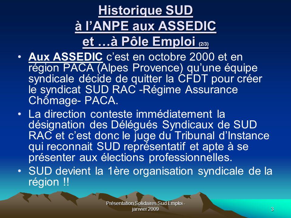 Historique SUD à l'ANPE aux ASSEDIC et …à Pôle Emploi (2/3)