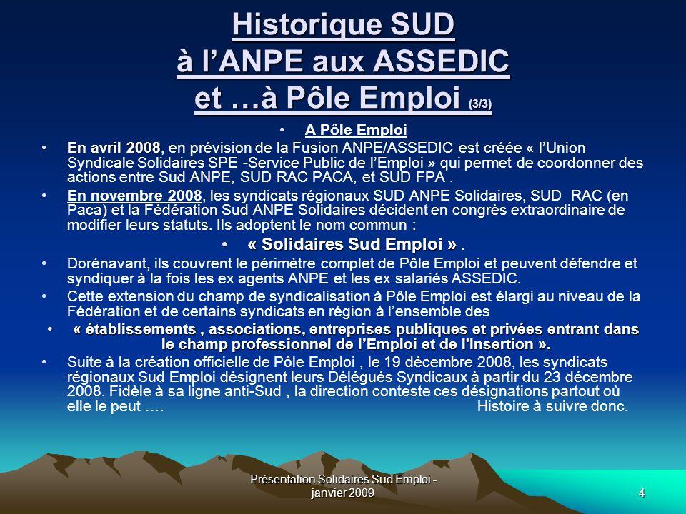 Historique SUD à l'ANPE aux ASSEDIC et …à Pôle Emploi (3/3)