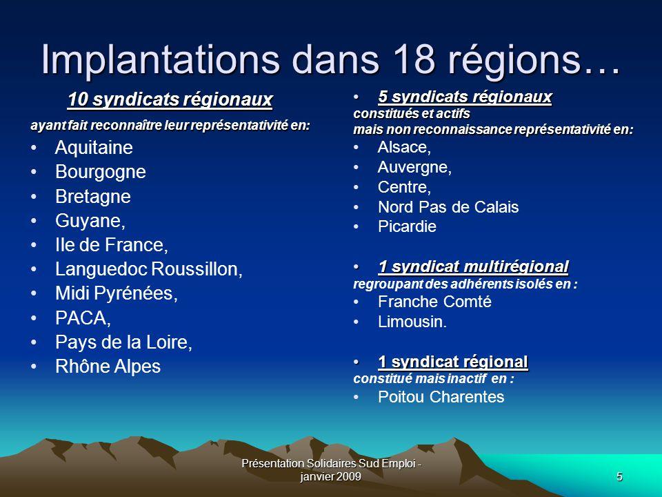 Implantations dans 18 régions…