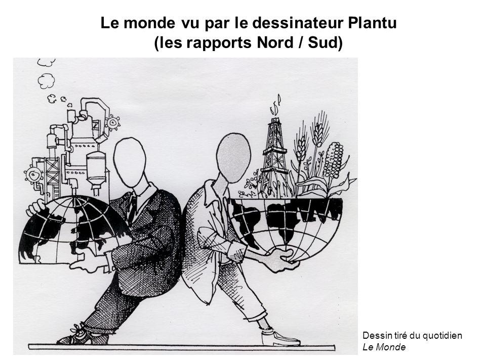Le monde vu par le dessinateur Plantu (les rapports Nord / Sud)