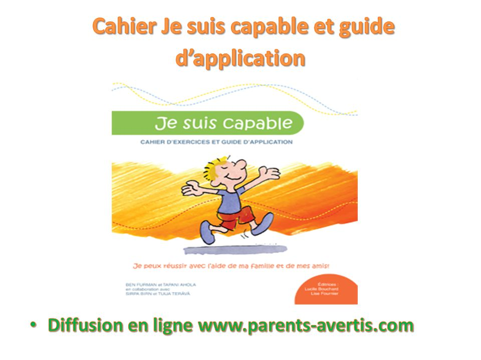 Cahier Je suis capable et guide d'application