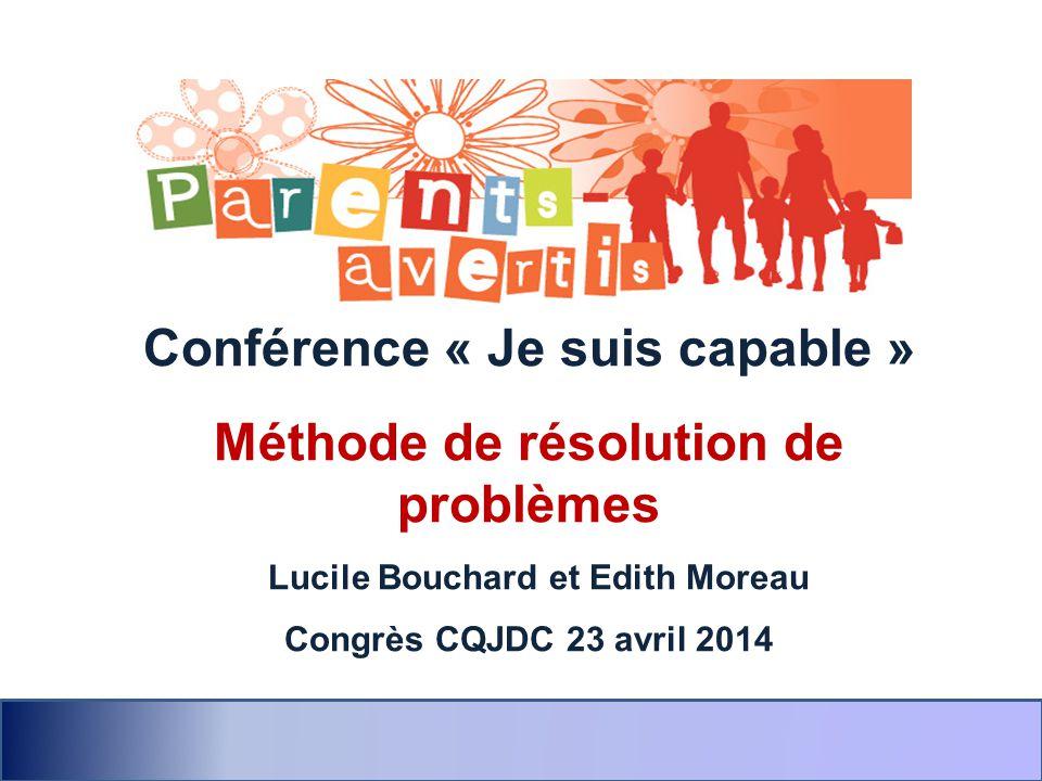 Conférence « Je suis capable » Méthode de résolution de problèmes