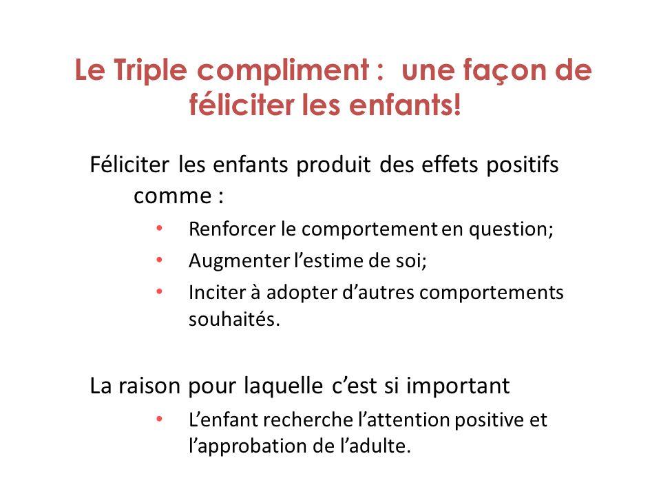 Le Triple compliment : une façon de féliciter les enfants!