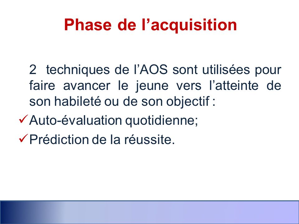 Phase de l'acquisition