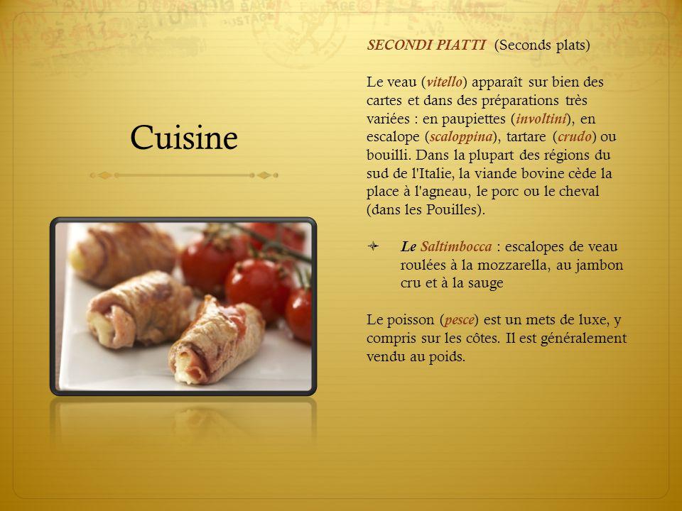Cuisine SECONDI PIATTI (Seconds plats)