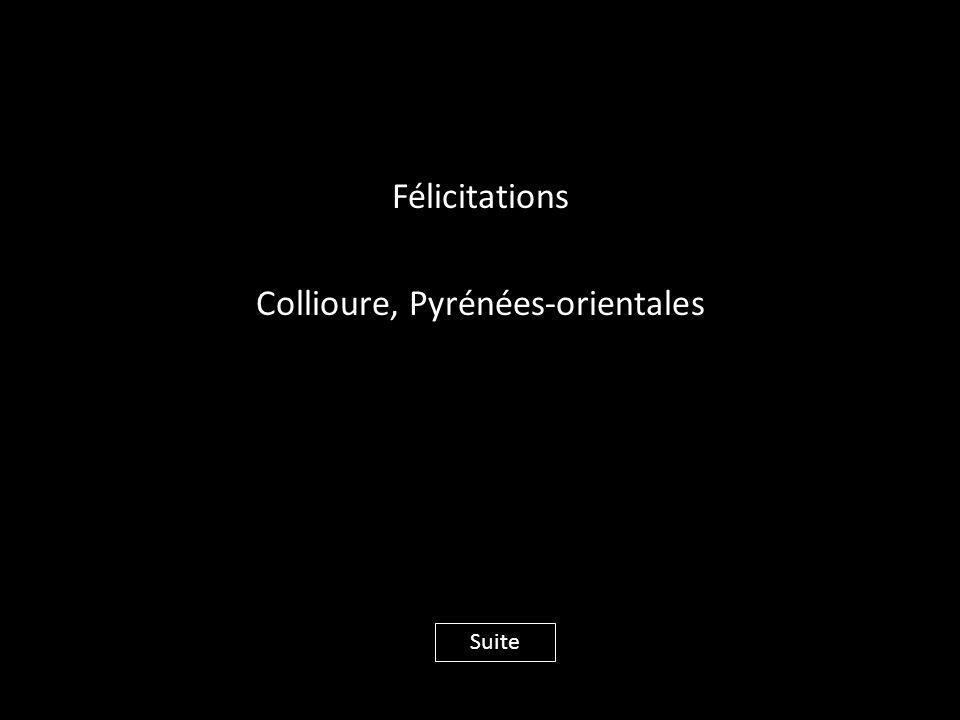 Félicitations Collioure, Pyrénées-orientales