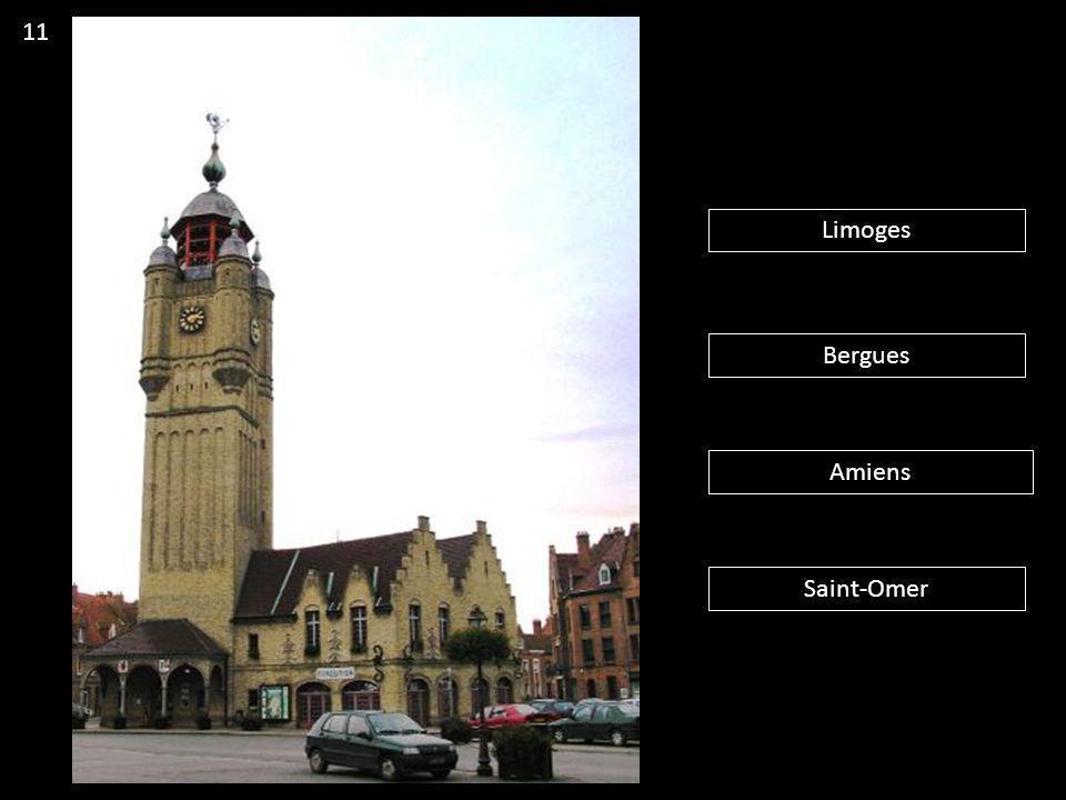 11 Limoges Bergues Amiens Saint-Omer