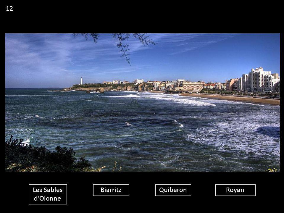 12 Les Sables d'Olonne Biarritz Quiberon Royan