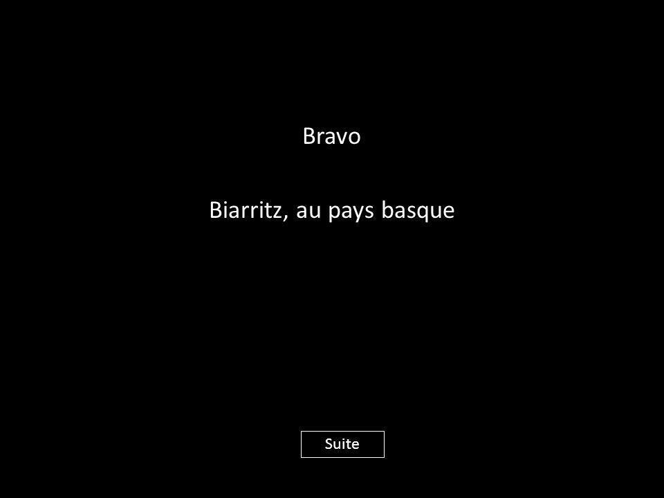 Bravo Biarritz, au pays basque