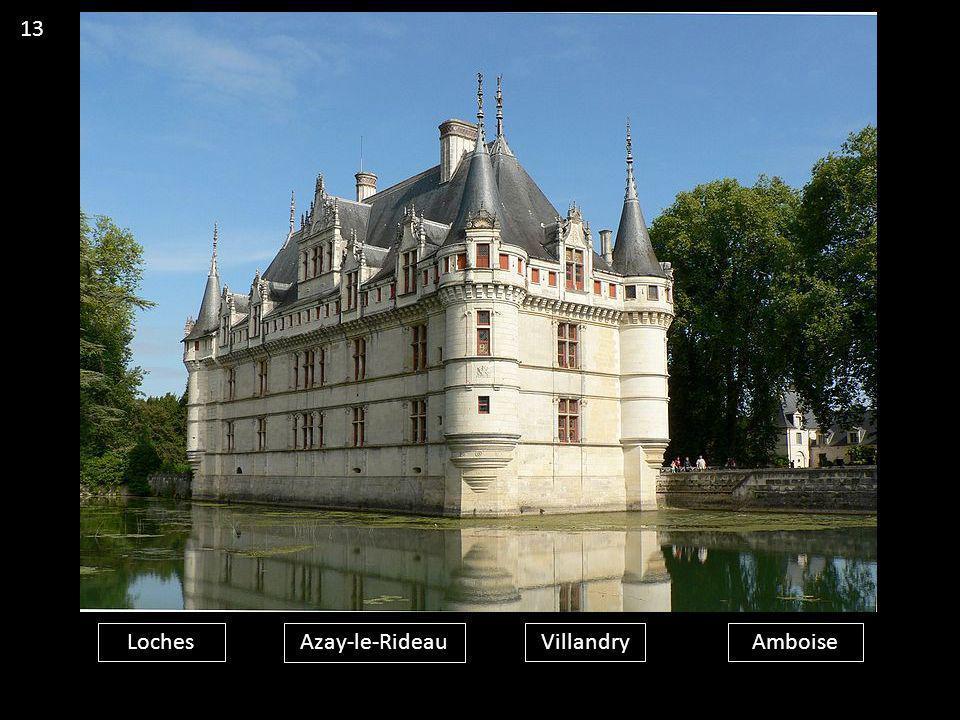 13 Loches Azay-le-Rideau Villandry Amboise