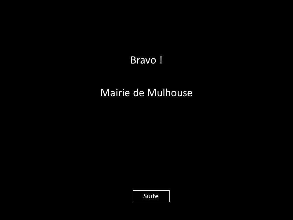 Bravo ! Mairie de Mulhouse