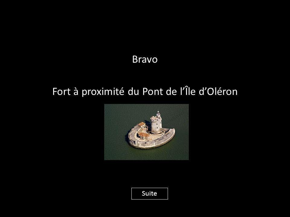 Bravo Fort à proximité du Pont de l'Île d'Oléron