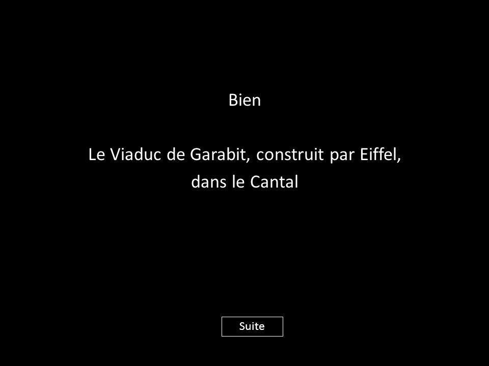 Bien Le Viaduc de Garabit, construit par Eiffel, dans le Cantal