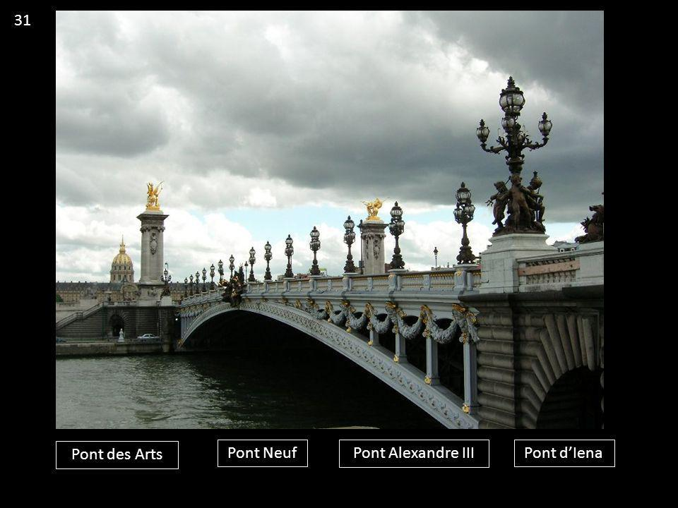 31 Pont des Arts Pont Neuf Pont Alexandre III Pont d'Iena