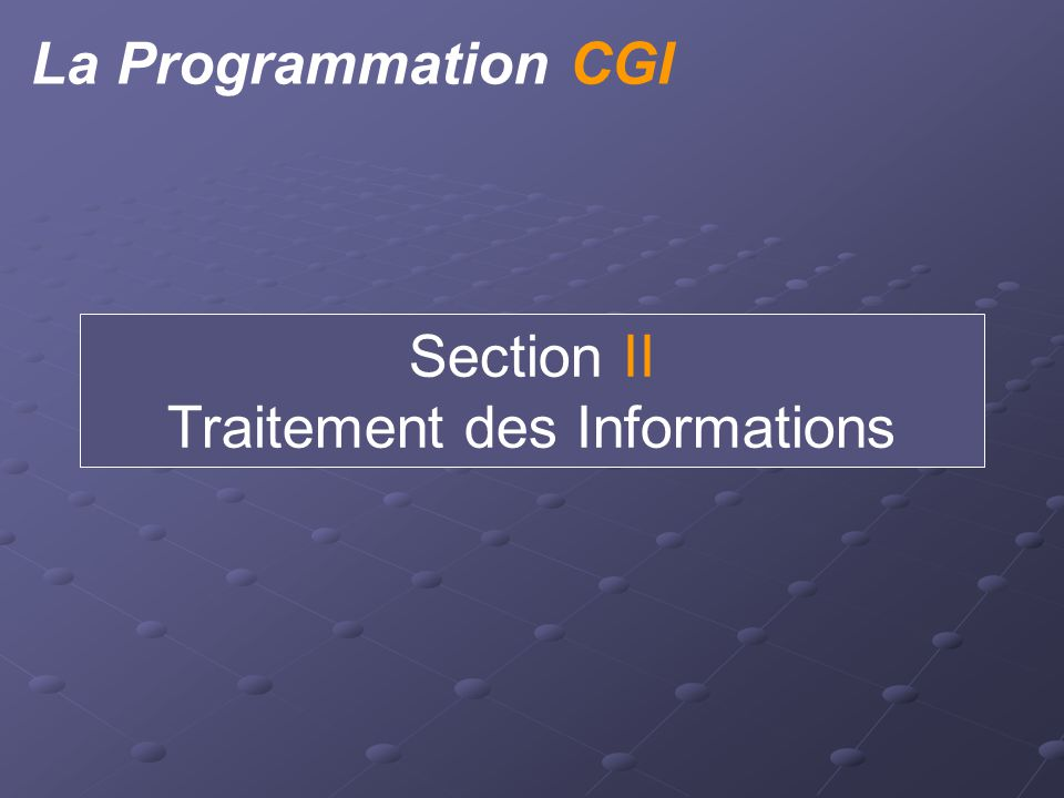 Appel des CGI Lien <A HREF= /cgi-bin/monscript.cgi > appel CGI </A> Image <IMG SRC= /cgi-bin/compteur.cgi >