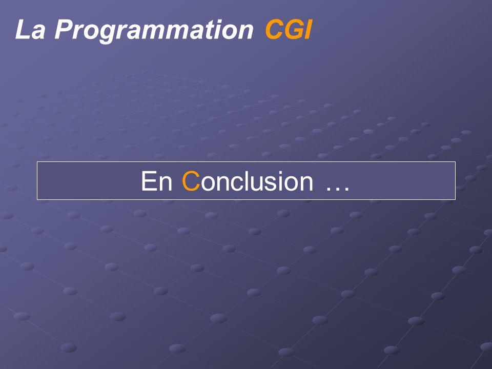 La Programmation CGI Un outil puissant, mais complexe