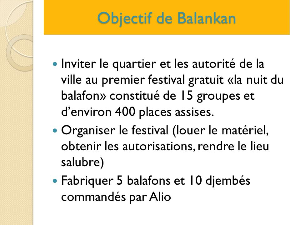 Objectif de Balankan