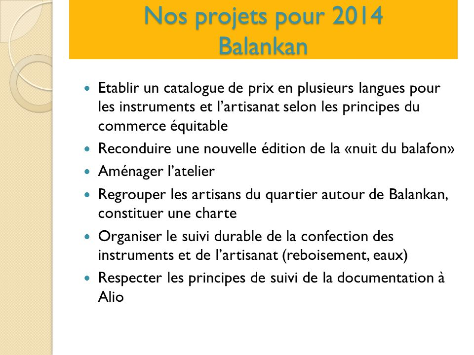 Nos projets pour 2014 Balankan