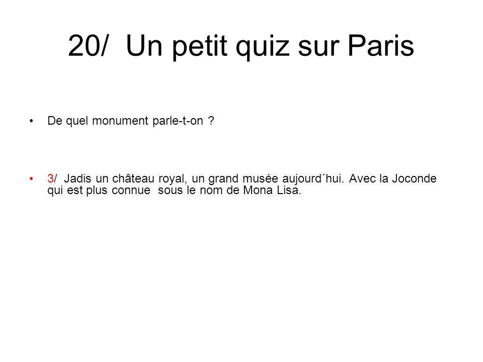 20/ Un petit quiz sur Paris