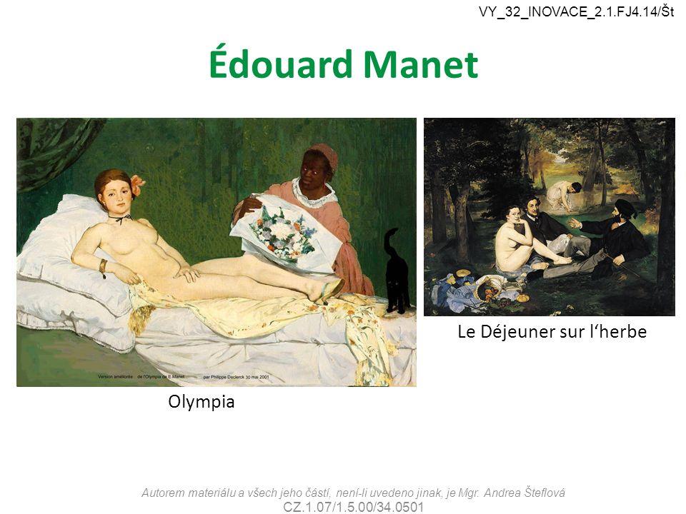 Édouard Manet Le Déjeuner sur l'herbe Olympia