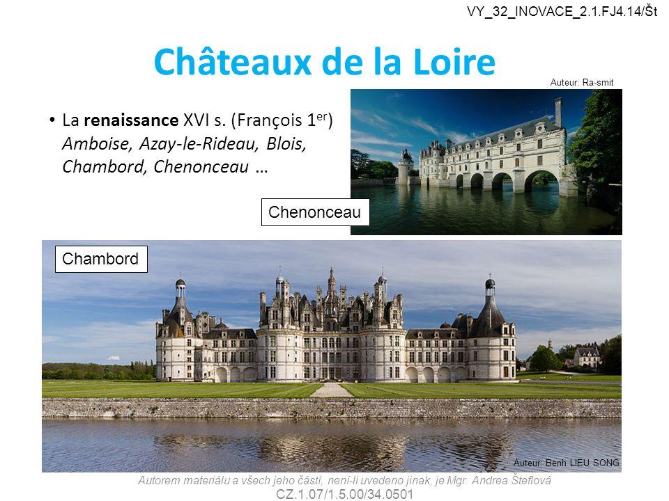 VY_32_INOVACE_2.1.FJ4.14/Št Châteaux de la Loire. Auteur: Ra-smit.