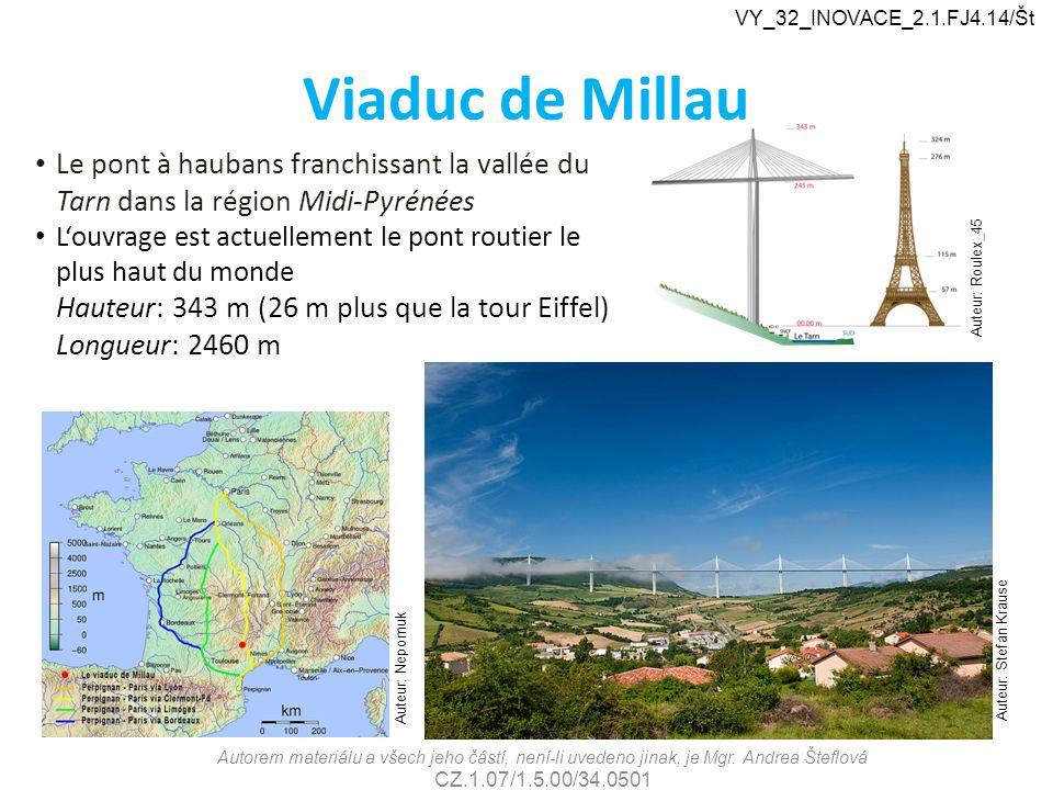 VY_32_INOVACE_2.1.FJ4.14/Št Viaduc de Millau. Le pont à haubans franchissant la vallée du Tarn dans la région Midi-Pyrénées.