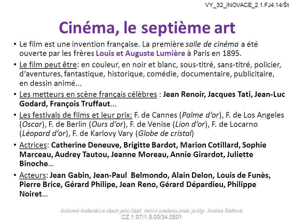 VY_32_INOVACE_2.1.FJ4.14/Št Cinéma, le septième art.
