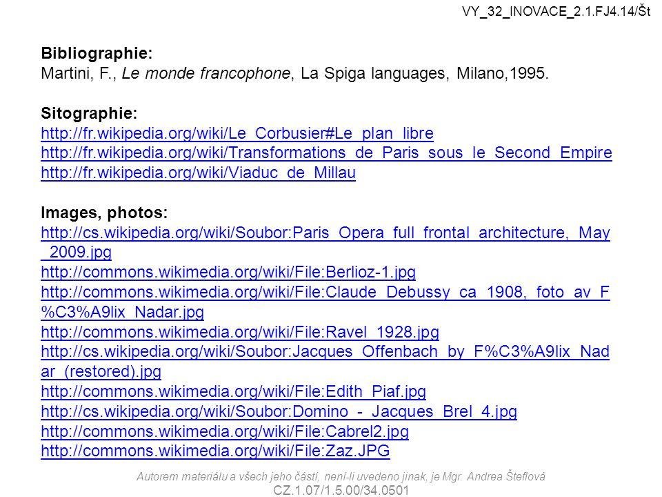 Martini, F., Le monde francophone, La Spiga languages, Milano,1995.