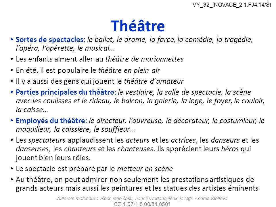 VY_32_INOVACE_2.1.FJ4.14/Št Théâtre.