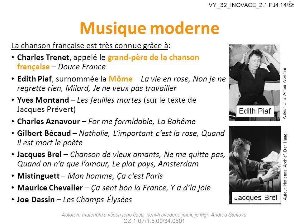 Musique moderne La chanson française est très connue grâce à: