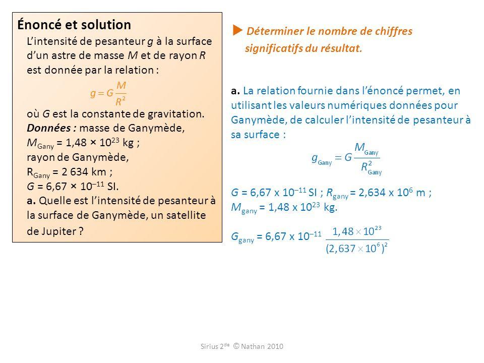  Déterminer le nombre de chiffres significatifs du résultat.