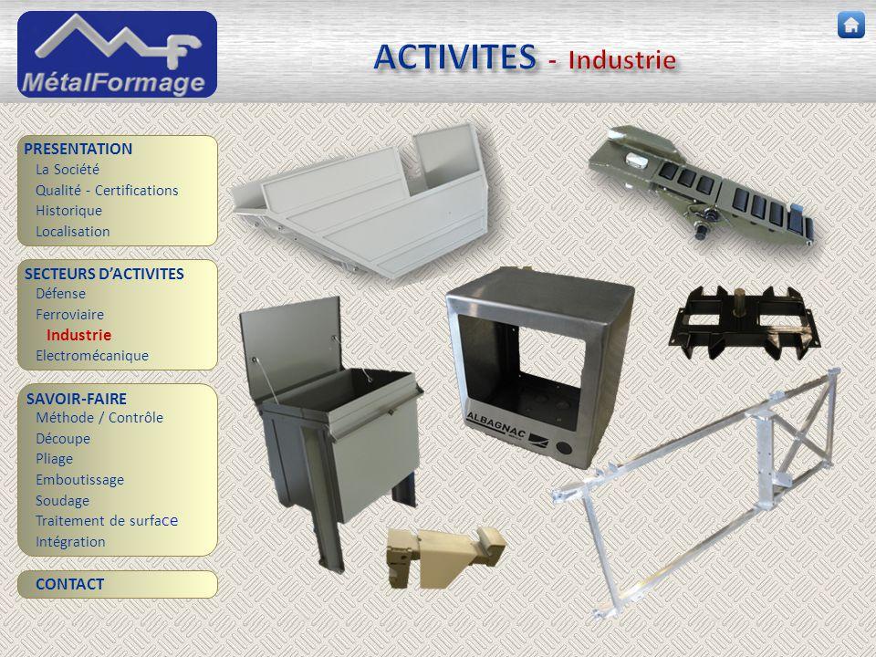 ACTIVITES - Industrie PRESENTATION SECTEURS D'ACTIVITES Industrie